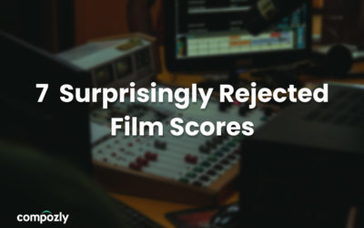 7 Scores by Famous Film Composers the were Surprisingly Rejected