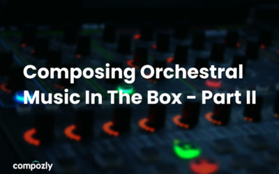 Composing Orchestral Music In The Box: Part II – Rey's Theme Case Study